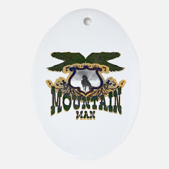Mountain man t-shirts and mou Oval Ornament
