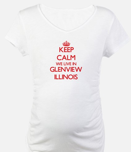 Keep calm we live in Glenview Il Shirt