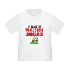 My Dad Is The Worlds Best Lumberjack T-Shirt