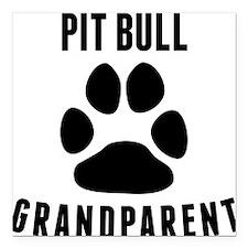 "Pit Bull Grandparent Square Car Magnet 3"" x 3"""