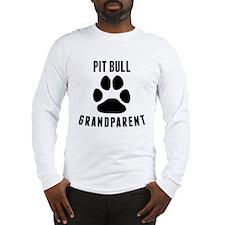 Pit Bull Grandparent Long Sleeve T-Shirt