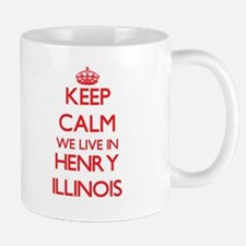 Keep calm we live in Henry Illinois Mugs