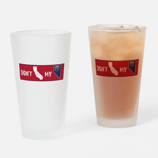 Don't CA my NV Bumper Drinking Glass