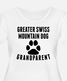 Greater Swiss Mountain Dog Grandparent Plus Size T