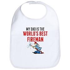My Dad Is The Worlds Best Fireman Bib