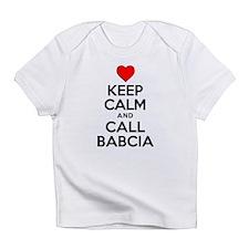 Keep Calm Call Babcia Infant T-Shirt