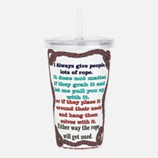 i always -- brown Acrylic Double-wall Tumbler