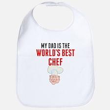 My Dad Is The Worlds Best Chef Bib