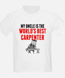 My Uncle Is The Worlds Best Carpenter T-Shirt