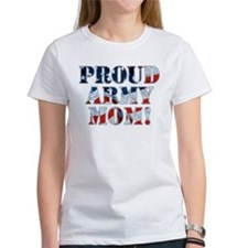 PROUD ARMY MOM! Tee