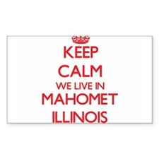Keep calm we live in Mahomet Illinois Decal