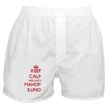 Keep calm we live in Mahomet Illinois Boxer Shorts