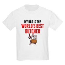My Dad Is The Worlds Best Butcher T-Shirt