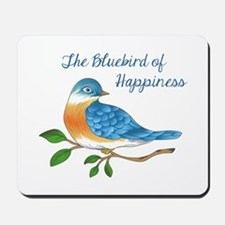 BLUEBIRD OF HAPPINESS Mousepad