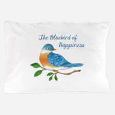 BLUEBIRD OF HAPPINESS Pillow Case