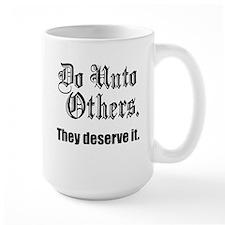Do Unto Others Mug