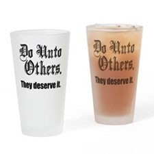 Do Unto Others Drinking Glass