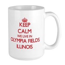 Keep calm we live in Olympia Fields Illinois Mugs