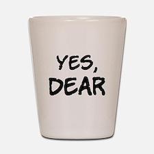 Yes, Dear Shot Glass