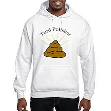 Turd Polisher Hoodie