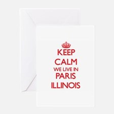 Keep calm we live in Paris Illinois Greeting Cards
