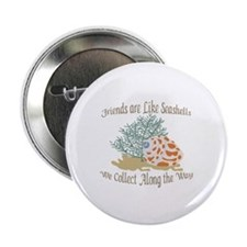 "FRIENDS ARE LIKE SEASHELLS 2.25"" Button (100 pack)"