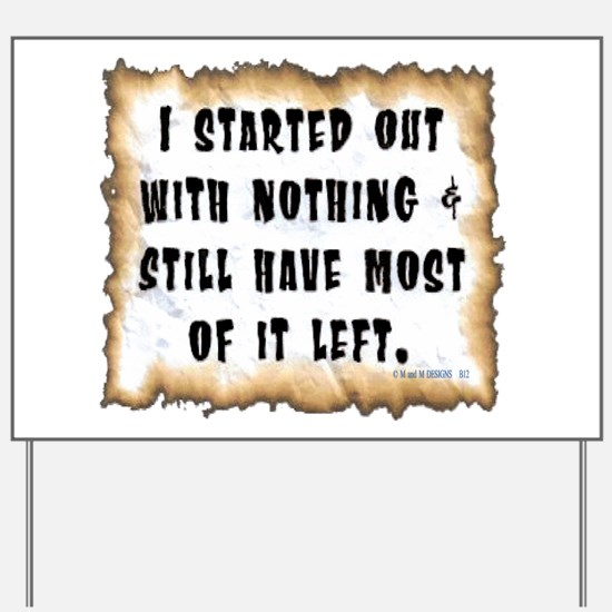 I started with.png Yard Sign
