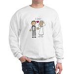 I Do Couple Sweatshirt