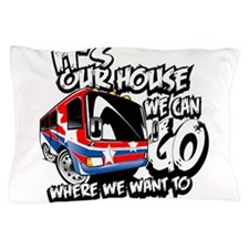 Our RV Pillow Case