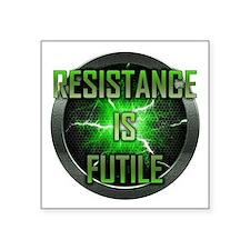 "Resistance is Futile Square Sticker 3"" x 3"""