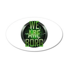 We Are Borg 22x14 Oval Wall Peel