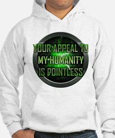 Appeal to My Humanity is Pointless Hoodie