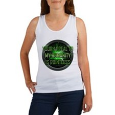 Appeal to My Humanity is Pointless Women's Tank To
