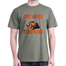 Just An Old Farm Hand T-Shirt
