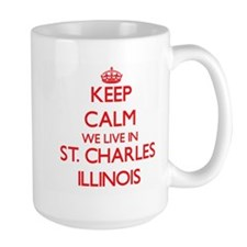 Keep calm we live in St. Charles Illinois Mugs