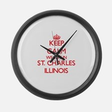 Keep calm we live in St. Charles Large Wall Clock