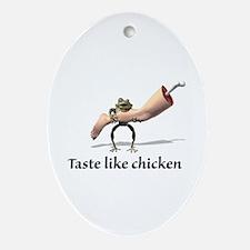 Taste Like Chicken Oval Ornament