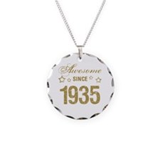 Awesome Since 1935 Necklace