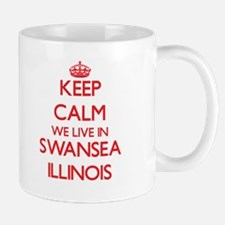 Keep calm we live in Swansea Illinois Mugs