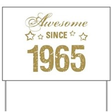 Awesome Since 1965 Yard Sign