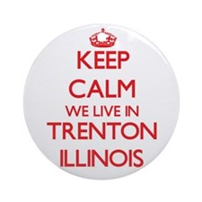 Keep calm we live in Trenton Illi Ornament (Round)