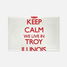 Keep calm we live in Troy Illinois Magnets