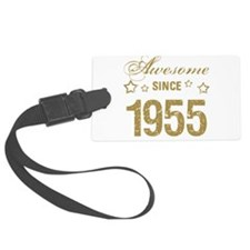 Awesome Since 1955 Luggage Tag