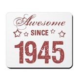 Awesome since 1945 Mouse Pads