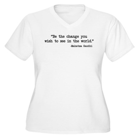 Be The Change - Ghandi Women's Plus Size V-Neck T-