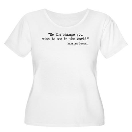 Be The Change - Ghandi Women's Plus Size Scoop Nec