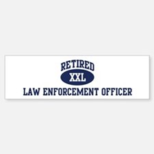 Retired Law Enforcement Offic Bumper Bumper Bumper Sticker