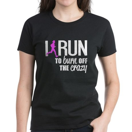 Run to burn off the crazy tops i run to burn off the crazy t shirt