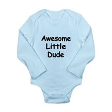 Awesome Little Dude Body Suit