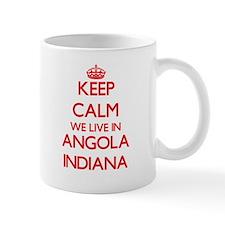 Keep calm we live in Angola Indiana Mugs